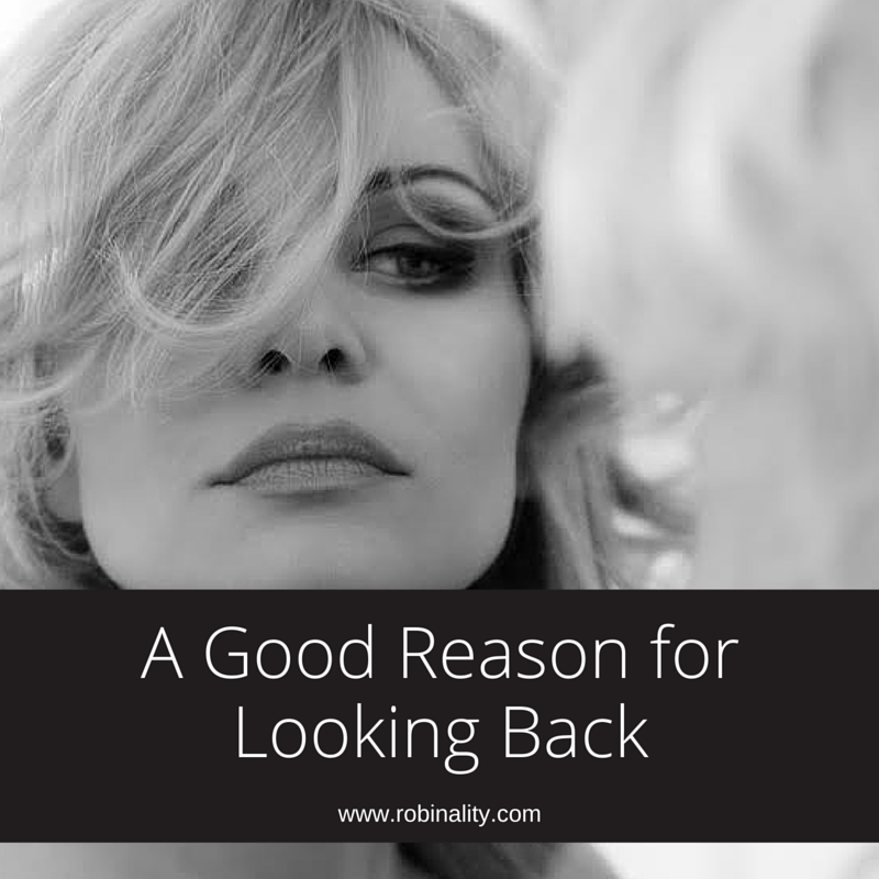 A Good Reason for Looking Back