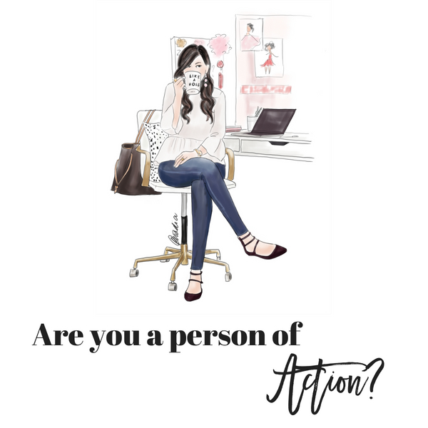 Are you a person of action? Lady Boss