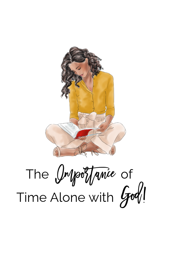 TIME ALONE WITH GOD!